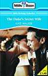 The Duke's Secret Wife (Mills & Boon 100th Birthday Collection)
