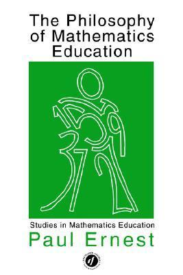 The Philosophy of Mathematics Educa