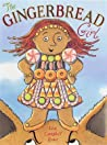 The Gingerbread Girl by Lisa Campbell Ernst