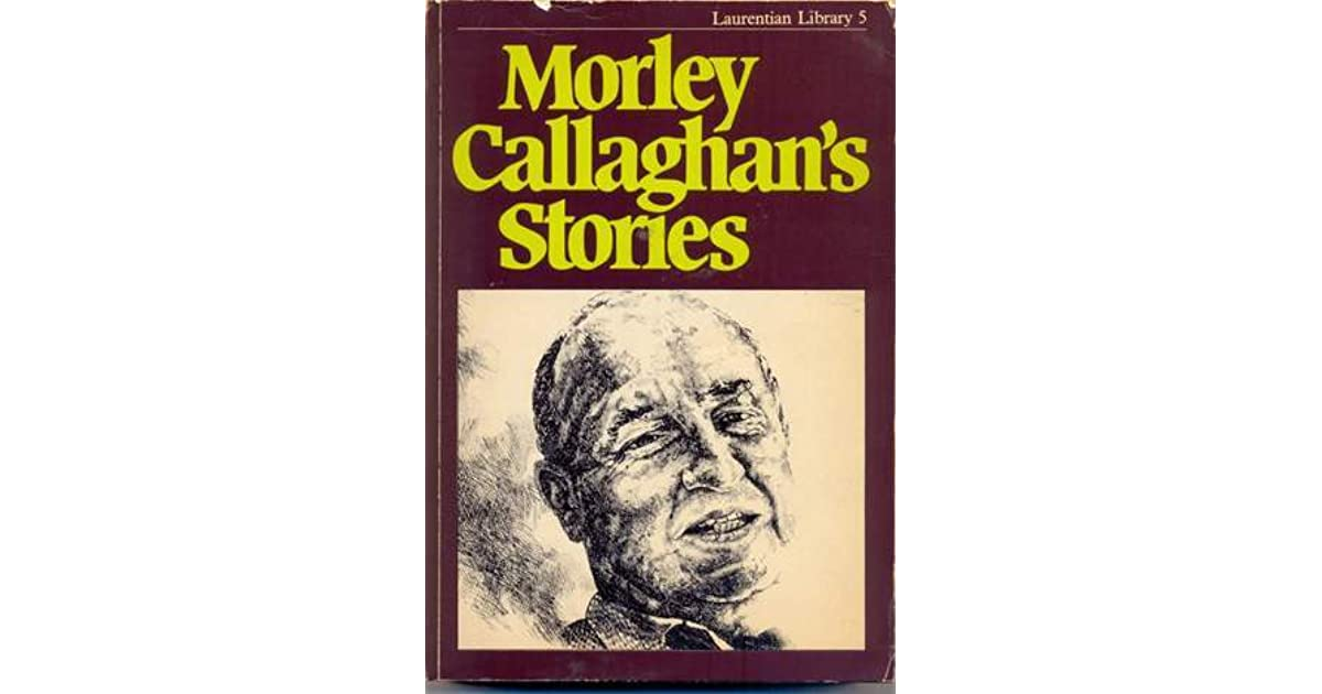 the snob morley callaghan essay Two fisherman essaysin every novel there is a character who is always judged upon his or her actions two fishermen is written by morley callaghan in this story.