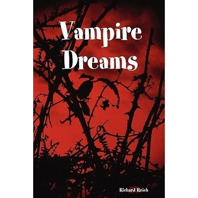 Read Vampire Dreams By Richard Reich