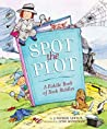 Spot the Plot: A Riddle Book of Book Riddles