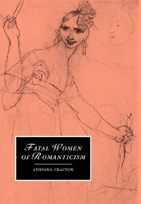 fatal women of romanticism