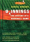 Nine Innings: The Anatomy of a Baseball Game