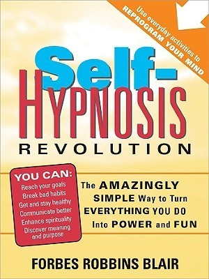 Self-Hypnosis-Revolution-The-Amazingly-Simple-Way-to-Use-Self-Hypnosis-to-Change-Your-Life