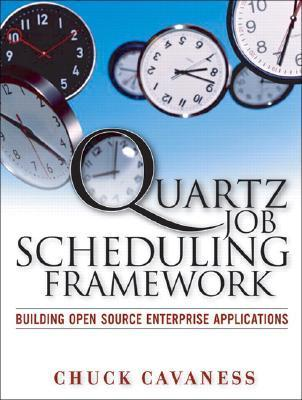Quartz Job Scheduling Framework Building Open Source Enterprise Applications