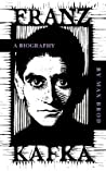 Franz Kafka: a biography
