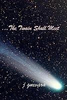 The Twain Shall Meet