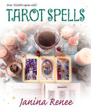 Tarot Spells by Janina Renee
