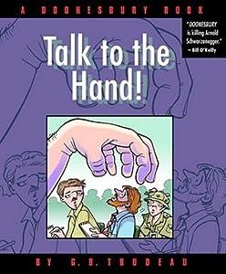 Doonesbury: Talk to the Hand!