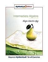 Intermediate Algebra, Mymathlab Edition
