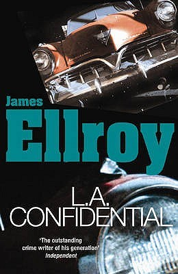 L A  Confidential (L A  Quartet, #3) by James Ellroy