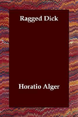 Ragged Dick (Ragged Dick, #1)