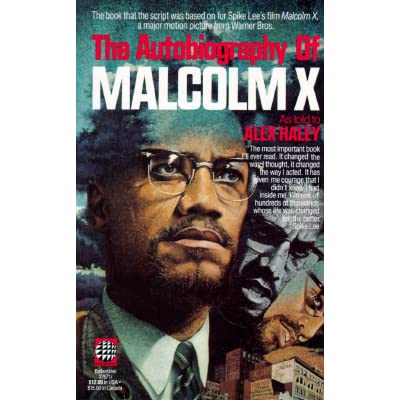 autobiography malcolm x The autobiography of malcolm x study guide our prison neighbors why we all should read this book malcolm x began his transforming education at charles street prison.