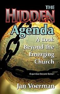 The Hidden Agenda: A Look Beyond the Emerging Church