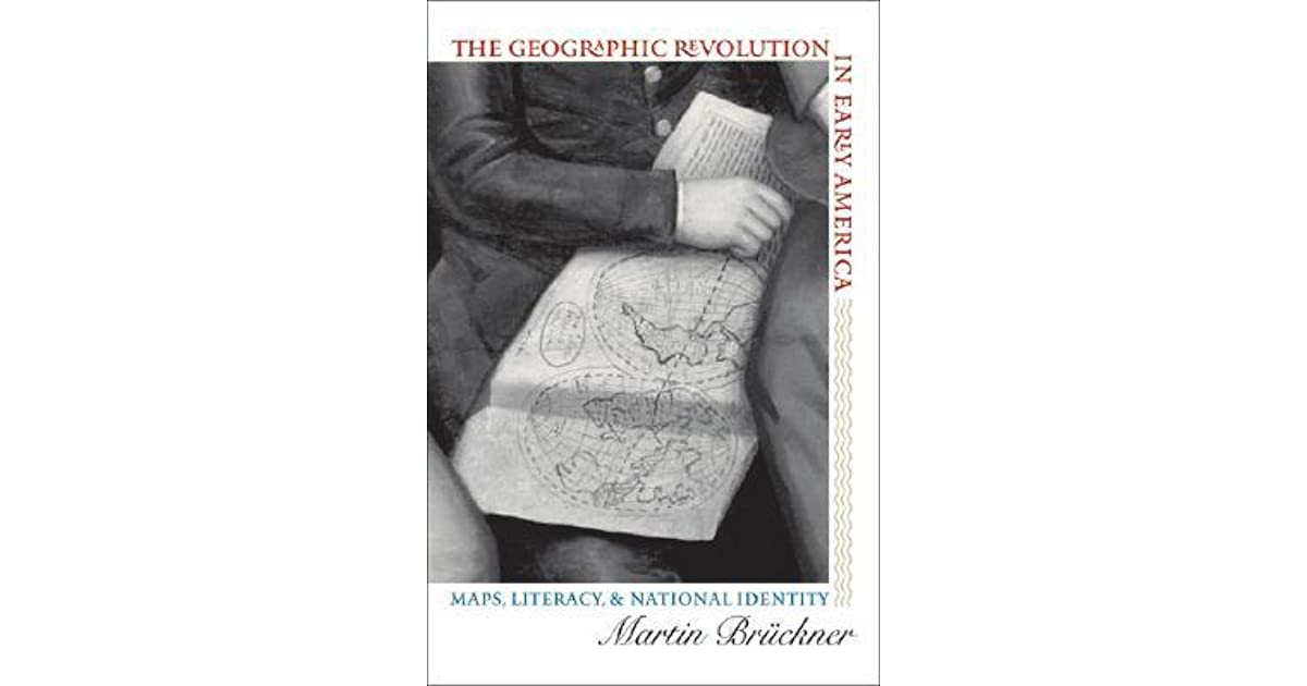 The Geographic Revolution in Early America: Maps, Literacy ... on personal literacy maps, geographic location of new york shirley, geographic features in new york state, geographic isolation examples, geographic medicine maps, geographic regions of the world, geographic map of new york state, geographic map of the silk road,