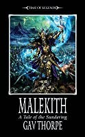 Malekith (Time of Legends: The Sundering, #1)