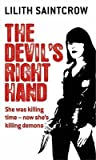 The Devil's Right Hand by Lilith Saintcrow
