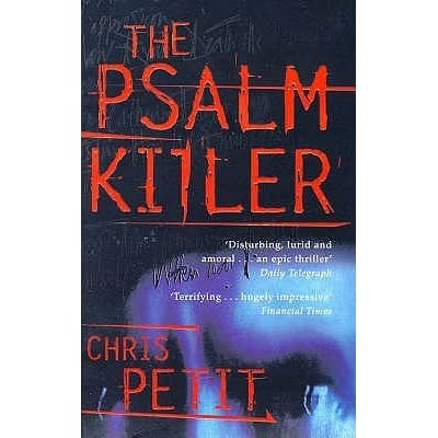The Psalm Killer by Chris Petit