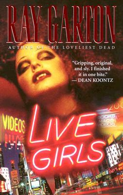 Cover if the book, Live Girls by Ray Garton