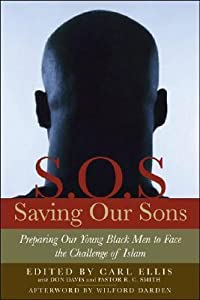 Saving Our Sons: Confronting the Lureof Islam with Truth, Faith & Courage