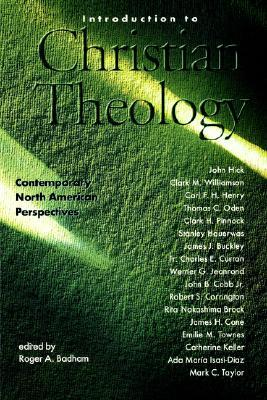 Introduction to Christian Theology: Comtemporary North American Perspectives