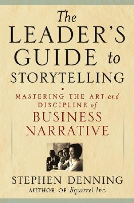 The Leader's Guide to Storytelli