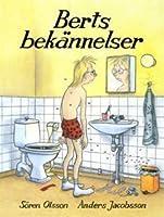 Berts bekännelser (Bert, #6)