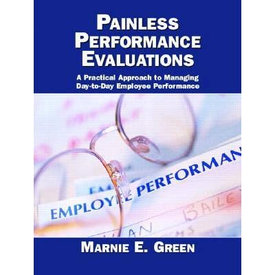Painless Performance Evaluations by Marnie E  Green