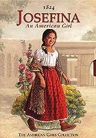 Josefina: An American Girl (The American Girls Collection)