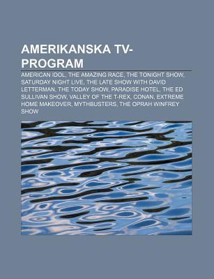 Amerikanska TV-Program: American Idol, the Amazing Race, the Tonight Show, Saturday Night Live, the Late Show with David Letterman