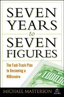 Seven-Years-to-Seven-Figures-The-Fast-Track-Plan-to-Becoming-a-Millionaire-