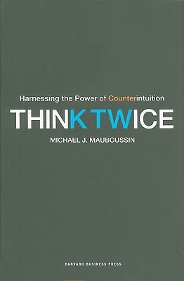 Think-Twice-Harnessing-the-Power-of-Counterintuition