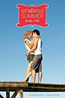Endless Summer: The Boys Next Door; Endless Summer