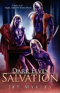 Dark Elves: Salvation