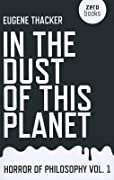 In the Dust of This Planet (Horror of Philosophy, #1)