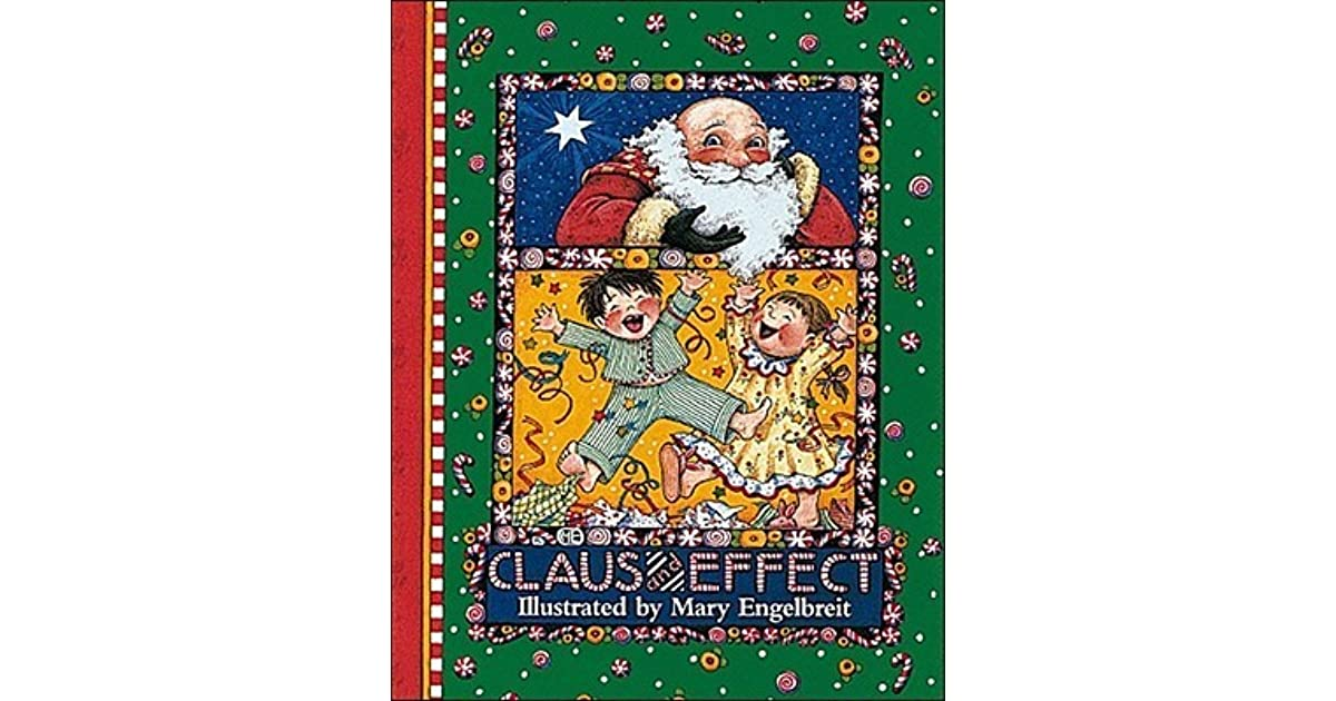 Claus And Effect by Mary Engelbreit