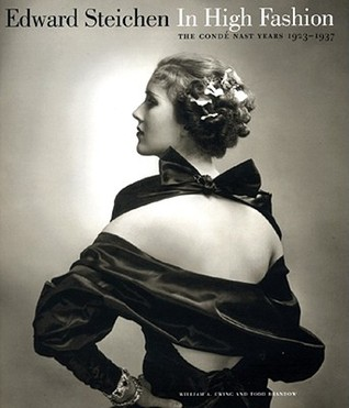 Edward Steichen: In High Fashion: The Condé Nast Years, 1923-1937