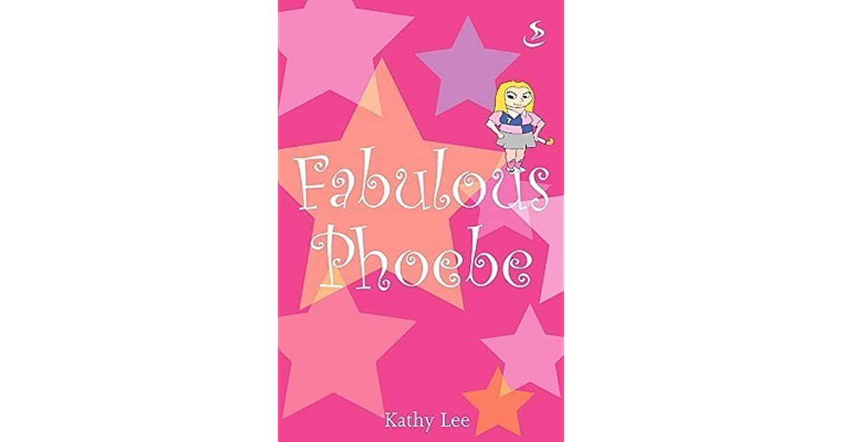 Phoebe... Fabulous!