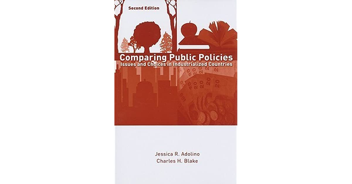 Comparing Public Policies: Issues and Choices in Industrialized Countries