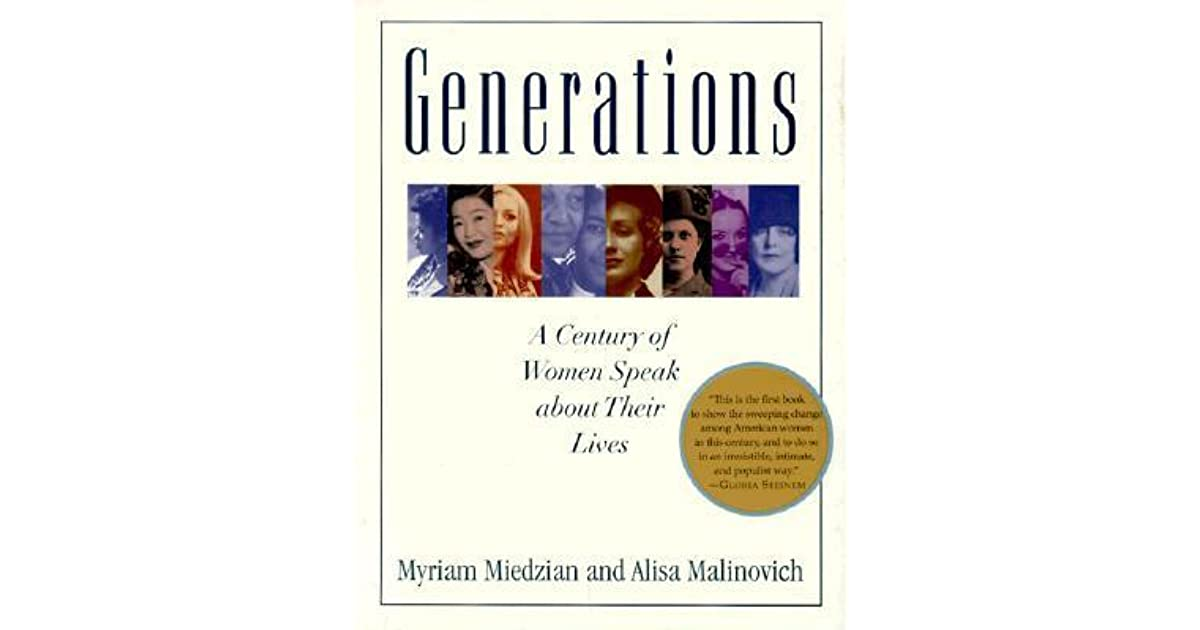 Generations A Century Of Women Speak About Their Lives By Myriam
