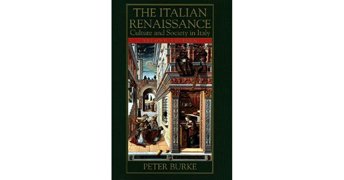 Ebook The Italian Renaissance Culture And Society In Italy By Peter Burke