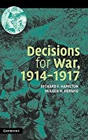 Decisions for War, 1914 1917