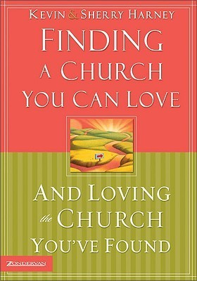 Finding a Church You Can Love loving the church you found