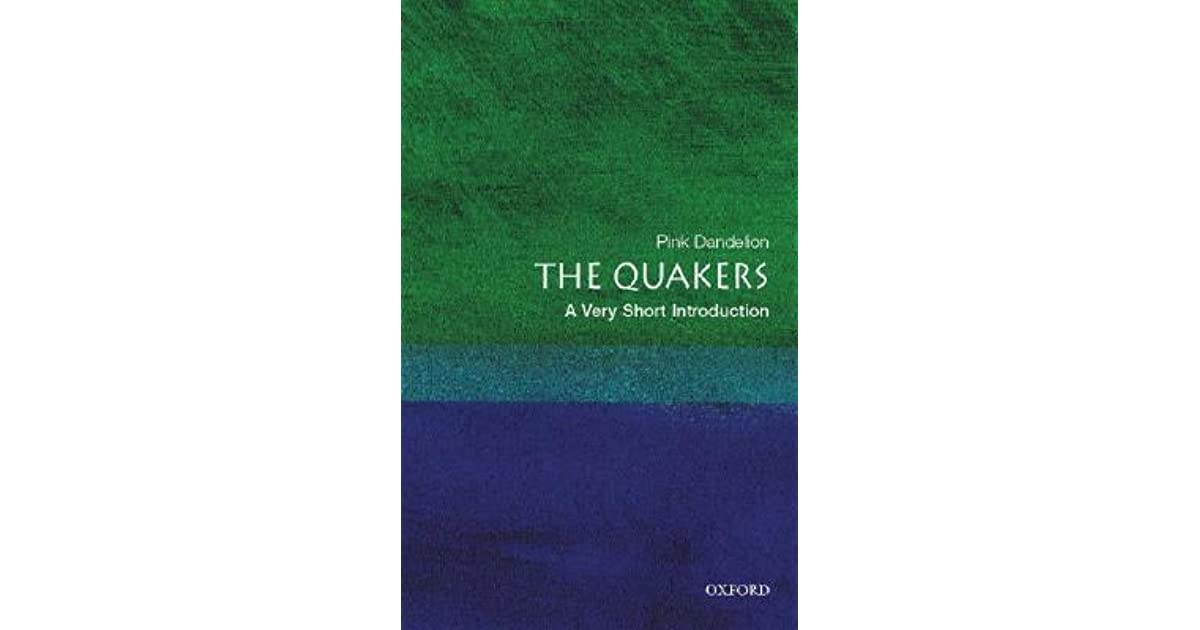 the quakers a very short introduction very short introductions