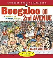 Boogaloo on 2nd Avenue