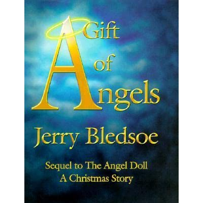 A Christmas Story Sequel.A Gift Of Angels Sequel To The Angel Doll A Christmas Story By