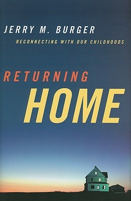 Returning Home: Reconnecting to Our Childhoods