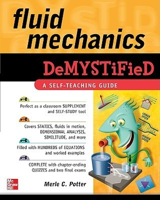 Fluid Mechanics Demystified by Merle C