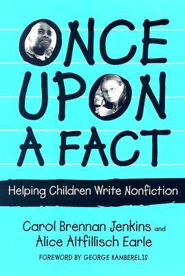Once-upon-a-Fact-Helping-Children-Write-Nonfiction